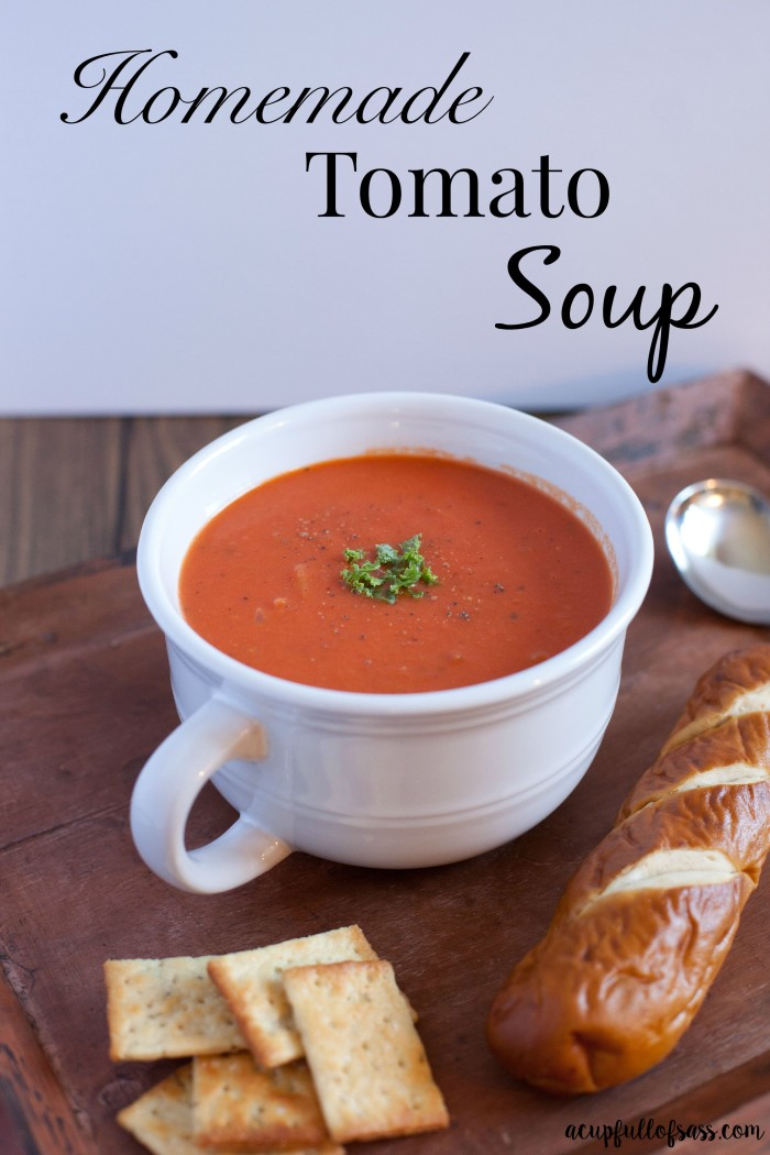 homemade tomato soup a cup full of sass. Black Bedroom Furniture Sets. Home Design Ideas