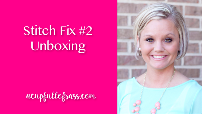 Stitch Fix #2 with Unboxing Video
