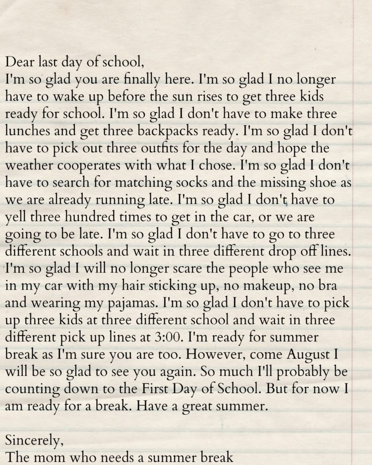 LAST DAY OF SCHOOL LETTER