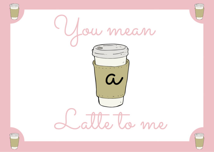 you-mean-a-latte-to-me