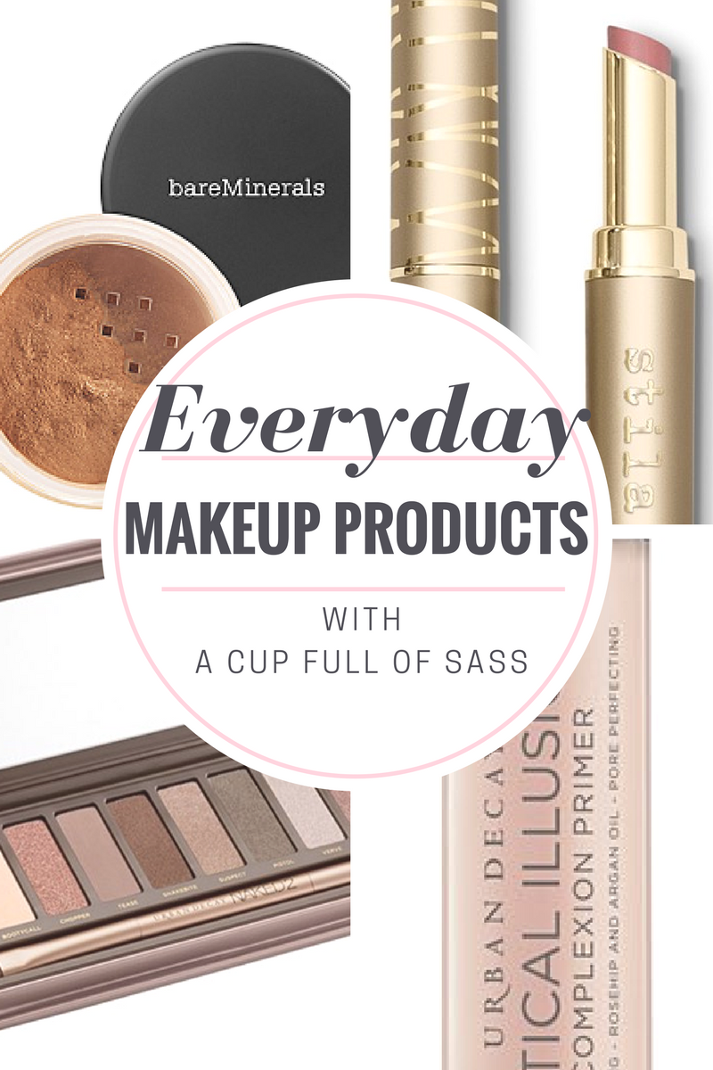 Everyday Makeup Products with A Cup Full of Sass