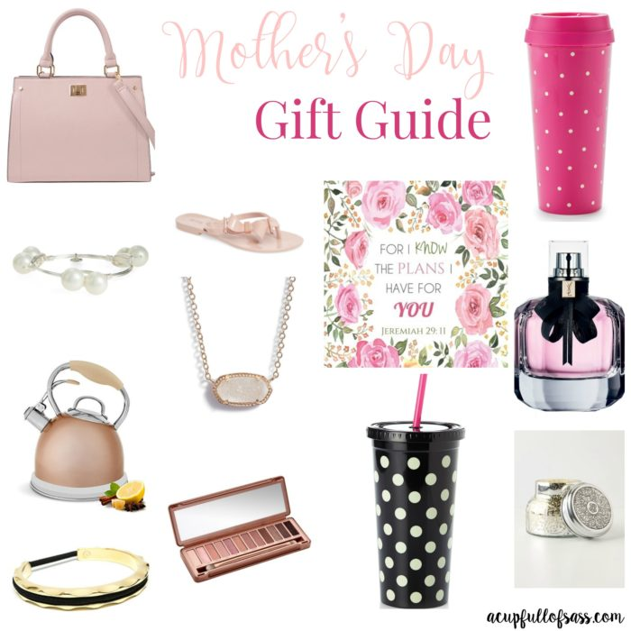 Mother's Day Gift Guide from A Cup Full of Sass