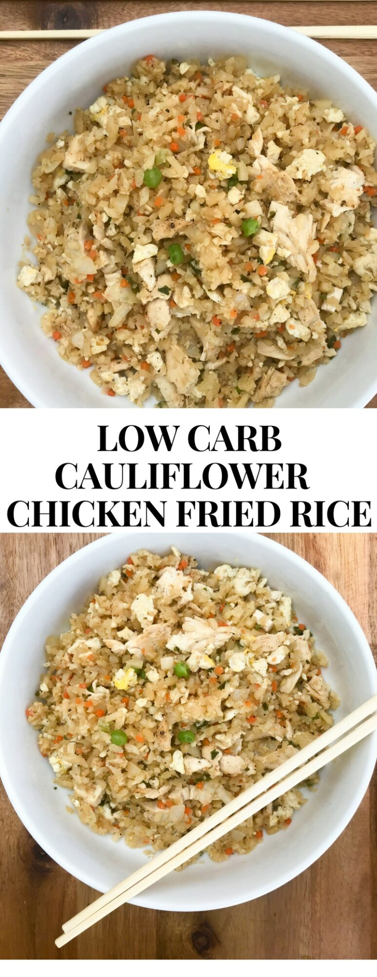 Low Carb Cauliflower Chicken Fried Rice.